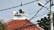Aturan Pengeras Suara  Di Masjid dan Musholla Sudah Ada Sejak tahun 1978