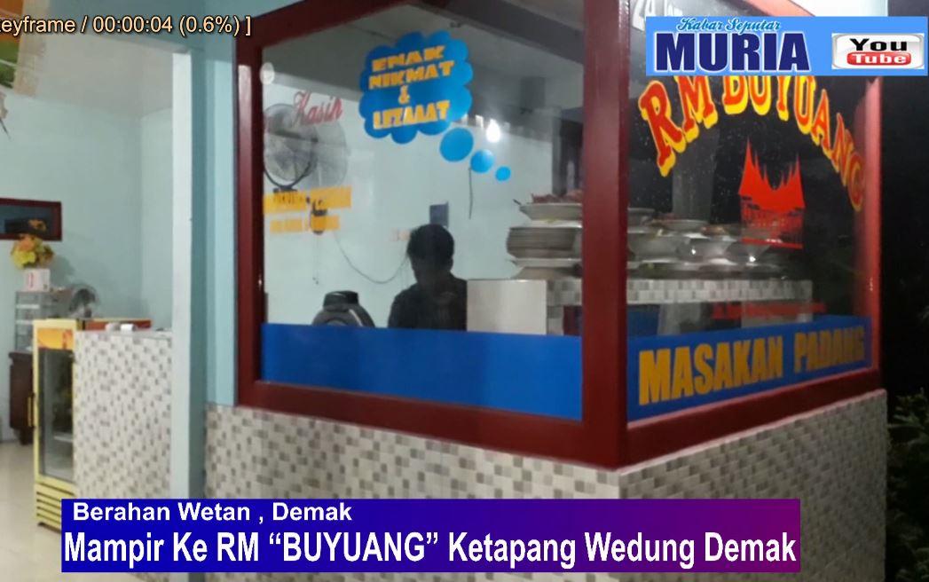 """Ada Rumah Makan Padang """"Buyuang"""" di Ketapang Wedung"""