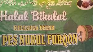 Pondok Pesantren Nurul Furqon Kedungmutih , Akan Gelar Halal Bihalal Santri