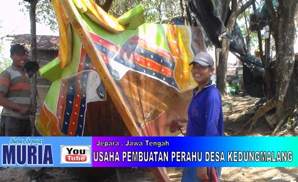 Melihat Usaha Pembuatan Perahu  Pak  Miftakhul Jannah Kedungmalang Jepara