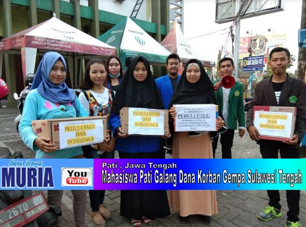 Lanjutkan !!!! Mahasiswa Pati Galang Dana Korban Gempa Sulawesi Tengah