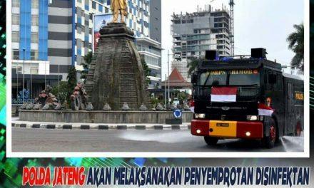 Selasa 31-5-2020 Polda Jateng Lakukan Penyemprotan Disinfektan Di Seluruh Wilayah Jawa Tengah