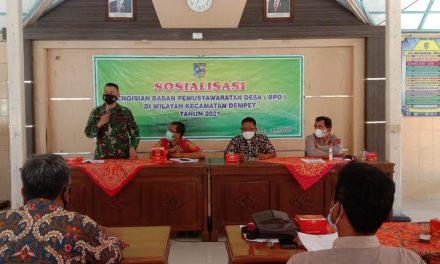 Sosialisasi Pengisian BPD : Anggota BPD Benar-Benar  Bisa Membawa Kemajuan  Desa